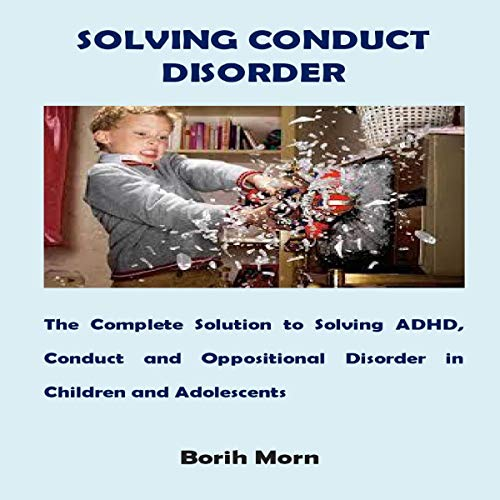 Solving Conduct Disorder  By  cover art