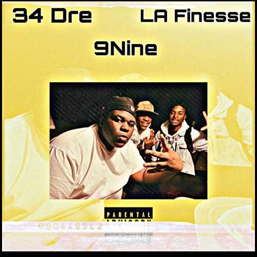 34 Dre feat. La'fineese & 9INE