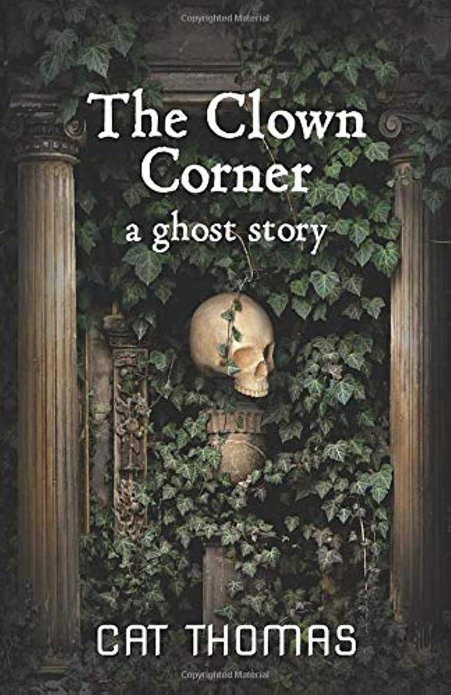 操縦する驚いた鋼The Clown Corner: A Ghost Story