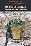 Rennes-le-Château - L'évangile Des Bergers (Serpent Rouge)