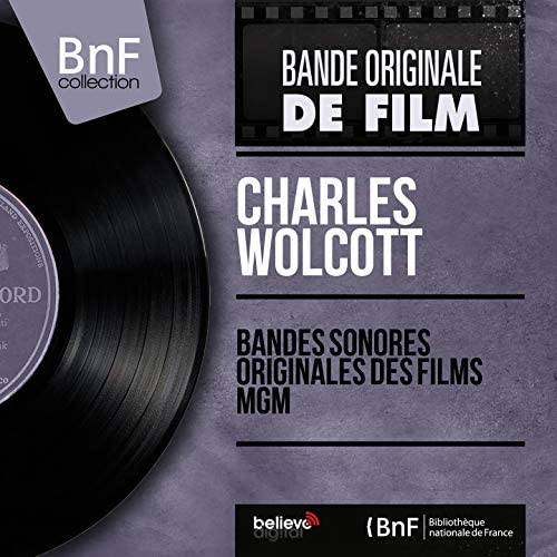 Charles Wolcott feat. The MGM Studio Orchestra