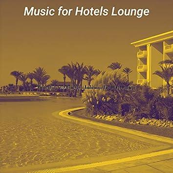 Romantic Jazz Quartet - Ambiance for Hotel Lounge