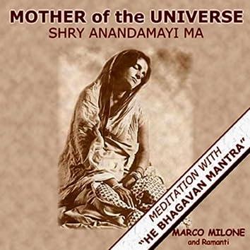 Mother Of The Universe - Shri Anandamayi Ma
