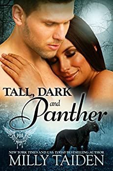 Tall, Dark and Panther (Paranormal Dating Agency Book 5) by [Milly Taiden]