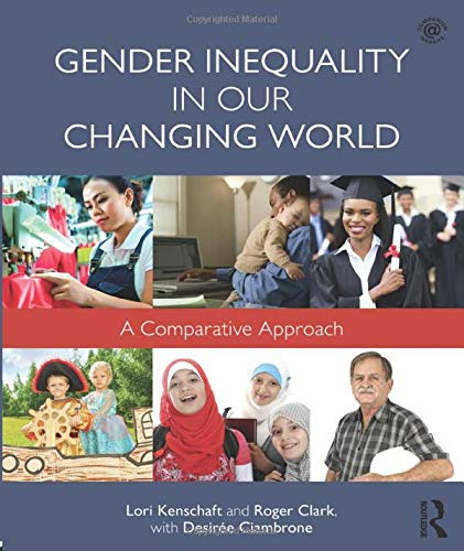 Gender Inequality in Our Changing World: A Comparative Approach (500 Tips)