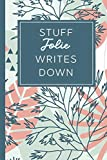 Stuff Jolie Writes Down: Personalized Journal / Notebook (6 x 9 inch) STUNNING Tropical Teal and Blush Pink Pattern