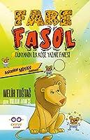 Fare Fasol - Aslanlar Miyav Demez! Dünyanin Ilk Köse Yazari Faresi