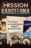 Mission Barcelona: A Scavenger Hunt Adventure (Travel Guide For Kids)