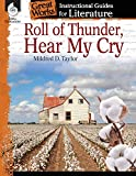 Roll of Thunder, Hear My Cry: An Instructional Guide for Literature - Novel Study Guide for 4th-8th Grade Literature with Close Reading and Writing Activities (Great Works Classroom Resource