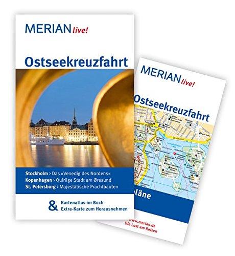 MERIAN live! Reiseführer Ostseekreuzfahrt: MERIAN live! - Mit Kartenatlas im Buch und Extra-Karte zum Herausnehmen