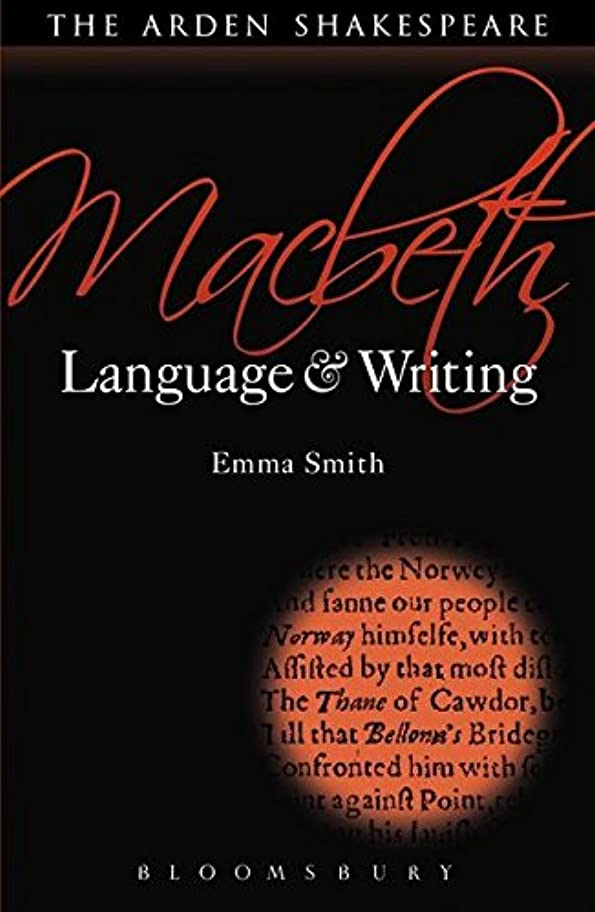 マルクス主義者レンチ寮Macbeth: Language and Writing (Arden Student Skills: Language and Writing)