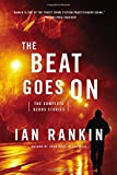 Image of The Beat Goes On: The Complete Rebus Stories