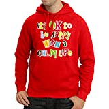 lepni.me N4546H Sudadera con Capucha It's Ok to be Happy with a Calm Life (Small Rojo Multicolor)