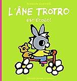 L'âne Trotro est écolo!