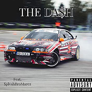 The Da$h (feat. $Plvshbromarez)