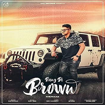 Rang Di Brown