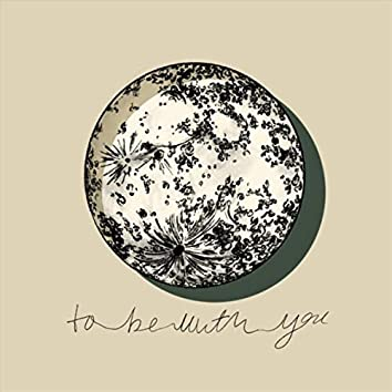 To Be with You (feat. David Chalk)