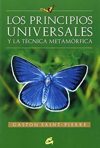 LOS PRINCIPIOS UNIVERSALES Y LA TECNICA METAMORFICA