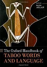The Oxford Handbook of Taboo Words and Language (Oxford Handbooks)