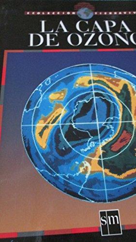 La Capa Del Ozono (Ecoleccion tierraviva)
