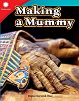 Making a Mummy (Smithsonian Steam Readers)