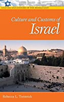 Culture and Customs of Israel (Culture and Customs of Isreal)