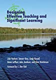 Designing Effective Teaching and Significant Learning