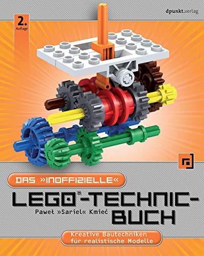 """Das """"inoffizielle"""" LEGO®-Technic-Buch: Kreative Bautechniken für realistische Modelle"""