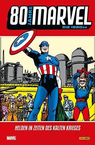80 Jahre Marvel: Die 1950er: Helden in Zeiten des Kalten Krieges