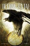 Det'oni-t'á tai / Three Feathers (English Edition)