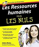 Les Ressources humaines pour les nuls (French Edition) by Unknown(1904-07-14) - First (May 30,2011) - 14/07/1904