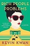 Image of Rich People Problems (Crazy Rich Asians Trilogy)