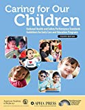 Caring for Our Children: National Health and...