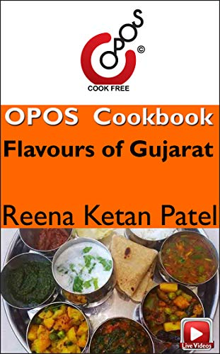 Flavours of Gujarat: OPOS Cookbook (English Edition)