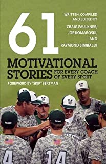 61 Motivational Stories for Every Coach of Every Sport