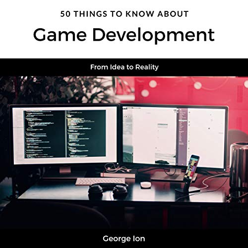 50 Things to Know About Game Development audiobook cover art