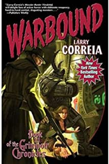 [ WARBOUND (GRIMNOIR CHRONICLES (HARDCOVER) #03) ] By Correia, Larry ( Author) 2013 [ Hardcover ]