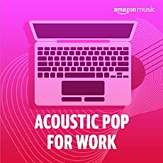 Acoustic Pop for Work