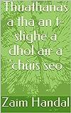 Thuathanas a tha an t-slighe a dhol air a 'chùis seo (Scots Gaelic Edition)