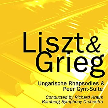 Liszt: Ungarische Rhapsodies - Grieg: Peer Gynt-Suite