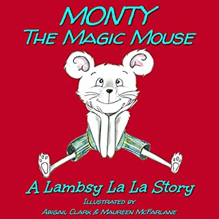 Monty The Magic Mouse audiobook cover art