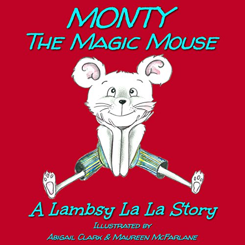 Monty The Magic Mouse cover art