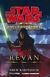 STAR WARS: The Old Republic: Revan: Star Wars (Star Wars Novelas) (Spanish Edition)