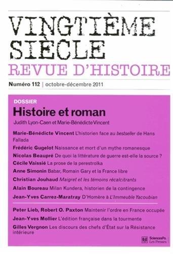 Vingtième siècle, N° 112, Octobre-déce : Histoire et roman