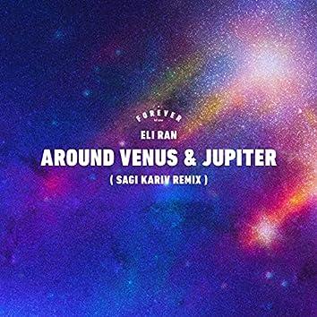 Around Venus And Jupiter (Sagi Kariv Remix)