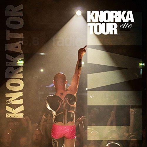 Knorkatourette (Live)