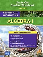 Algebra 1: All-In-One Student Workbook (Prentice Hall Mathematics) 0131657186 Book Cover