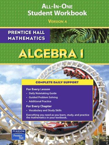 Download Algebra 1: All-In-One Student Workbook (Prentice Hall Mathematics) 0131657186