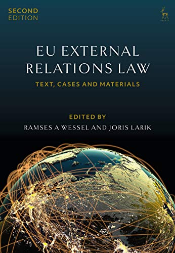 EU External Relations Law: Text, Cases and Materials (English Edition)