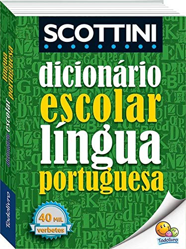Scottini - Dicionário escolar da língua portuguesa